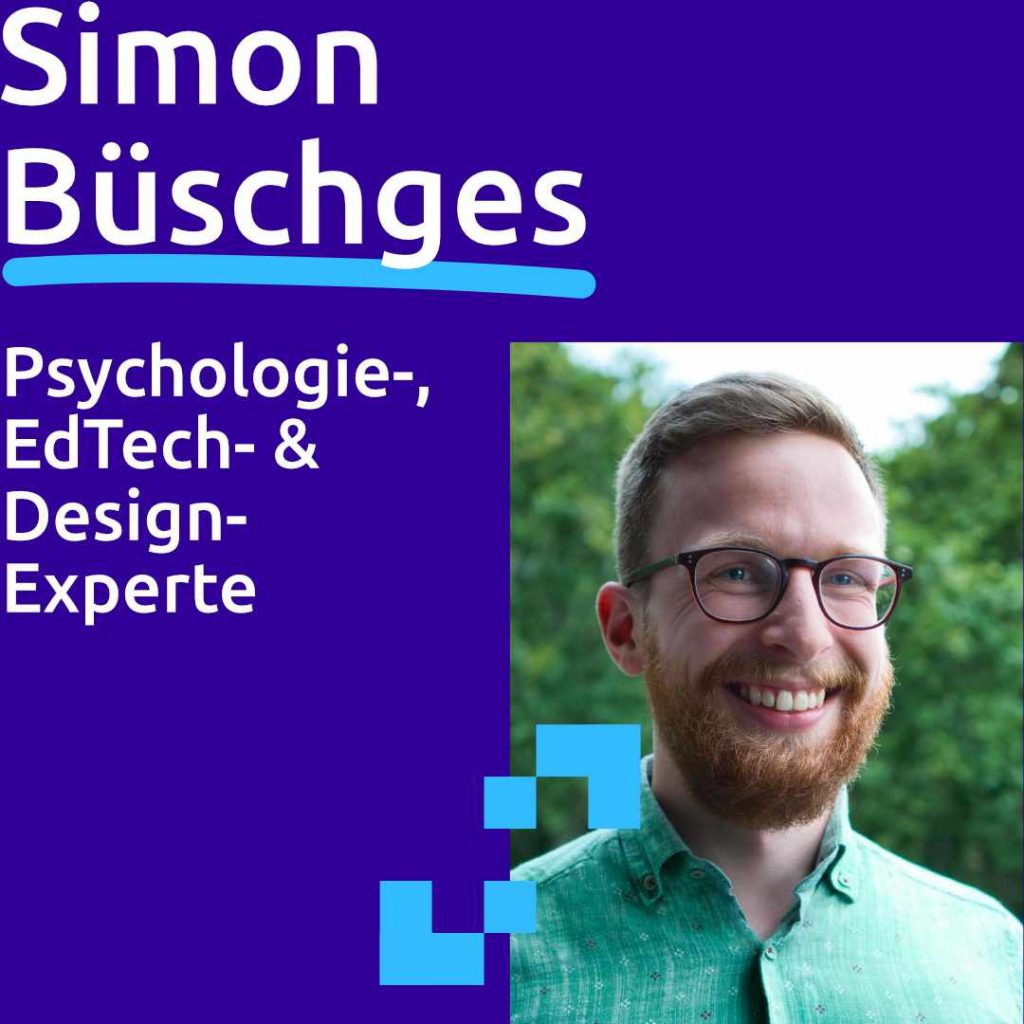 Simon Büschges: Psychologie-, EdTech- & Design-Experte