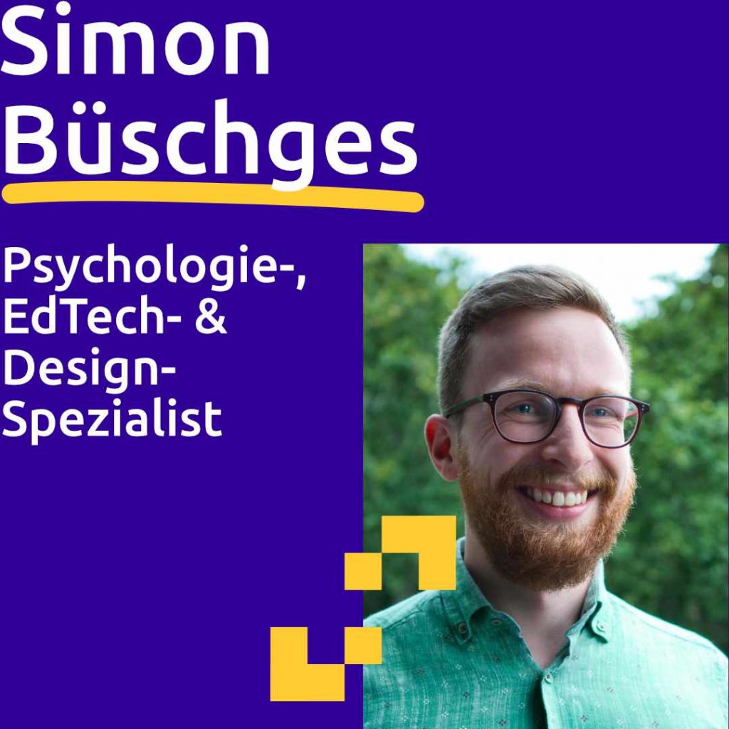 Simon Büschges: Psychologie-, EdTech- & Design-Spezialist